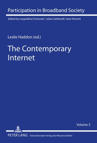 Leslie Haddon - The Contemporary Internet - National and Cross-National European Studies.