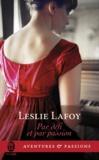 Leslie LaFoy - Par défi et par passion.