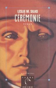 Leslie-M Silko - Cérémonie.