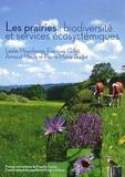 Leslie Mauchamp et François Gillet - Les prairies - Biodiversité et services écosystémiques.
