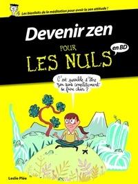 Leslie Plée - Devenir zen pour les nuls.