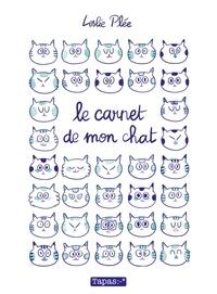Leslie Plée - Le carnet de mon chat.