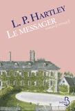 Leslie Poles Hartley - Le messager.