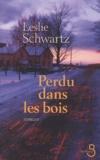 Leslie Schwartz - Perdu dans les bois.
