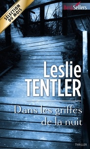 Leslie Tentler - Dans les griffes de la nuit.