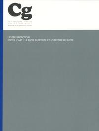 Leszek Brogowski - Editer l'art - Le livre d'artiste et l'histoire du livre.