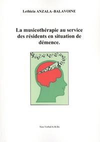Lethicia Anzala-Balavoine - La musicothérapie au service des résidents en situation de démence.