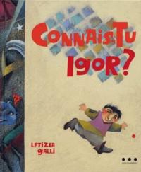 Letizia Galli - Connais-tu Igor ?.