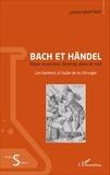 Letizia Jouffroy - Bach et Händel, deux musiciens illustres dans le noir - Les barbiers à l'aube de la chirurgie.