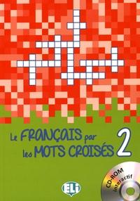 Le français par les mots croisés 2 - Letizia Pigini | Showmesound.org