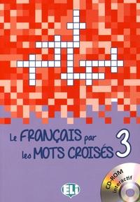 Le français par les mots croisés 3 - Letizia Pigini | Showmesound.org