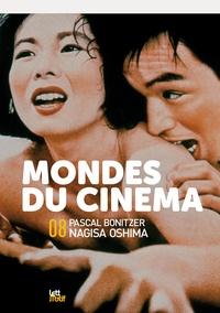 Lettmotif - Mondes du cinéma N° 8 : Dossier Pascal Bonitzer & Nagisa Oshima.