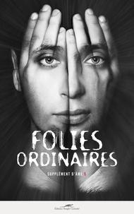 Odon Abbal et Paul Carbone - Supplément d'âme N° 5 : Folies ordinaires.