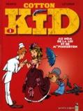 Léturgie et  Pearce - Cotton Kid Tome 1 : Au nom de la loi et de Mr Pinkerton.