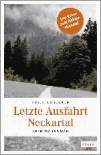 Letzte Ausfahrt Neckartal.