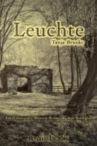 Leuchte - Ein historischer Mystery-Krimi aus dem Kinzigtal.