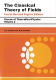 Lev Davidovich Landau et E-M Lifshitz - The Classical Theory of Fields.