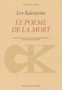 Lev Karsavine - Le poème de la mort.