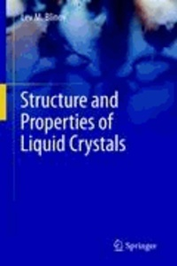 Lev M. Blinov - Structure and Properties of Liquid Crystals.