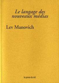 Lev Manovich - Le langage des nouveaux médias.
