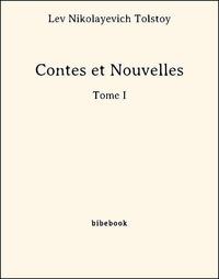 Lev Nikolayevich Tolstoy - Contes et Nouvelles - Tome I.