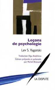 Lev Vygotski - Leçons de psychologie.