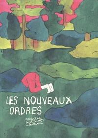 Levaux aurélie William - Les Nouveaux Ordres.
