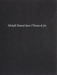 """Levieux et  Duvernoy - Michaël Denard danse """"L'Oiseau de feu"""" - Ballet de Maurice Béjart."""
