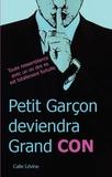 Levine-c - Petit Garçon deviendra Grand CON.