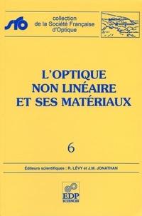 L'optique non linéaire et ses matériaux -  Levy roland | Showmesound.org