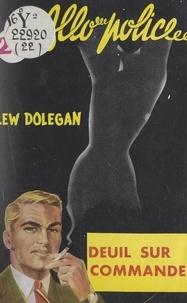 Lew Dolegan - Deuil sur commande.