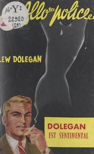 Lew Dolegan - Dolegan est sentimental.
