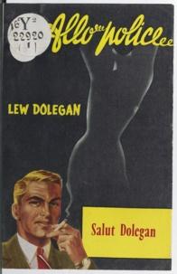 Lew Dolegan - Salut Dolegan.