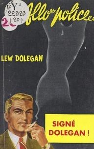 Lew Dolegan - Signé : Dolegan !.