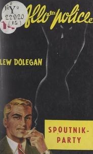 Lew Dolegan - Spoutnik party.