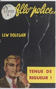 Lew Dolegan - Tenue de rigueur.