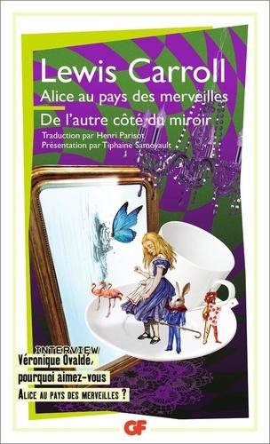 Lewis Carroll - Alice au pays des merveilles - De l'autre côté du miroir et de ce qu'Alice y trouva.