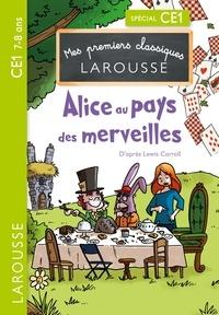 Lewis Carroll et Catherine Mory - Alice au pays des merveilles.