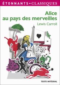 Lewis Carroll - Alice au pays des merveilles.