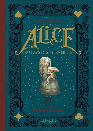 Alice Au Pays Des Merveilles Benjamin Lacombe