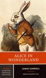 Lewis Carroll - Alice in Wonderland.