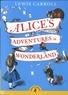 Lewis Carroll - Alice's Adventures in Wonderland.