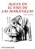 Lewis Carroll - Alicia en el País de las Maravillas - Con ilustraciones originales.