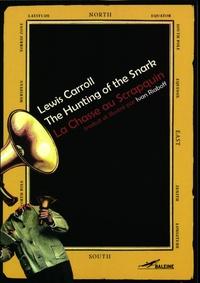 Lewis Carroll - La chasse au Scrapquin.