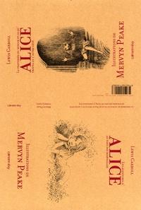 Lewis Carroll - Les aventures d'Alice au pays des merveilles ; La traversée du miroir et ce qu'Alice trouva de l'autre côté.