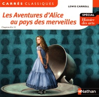 Lewis Carroll - Les Aventures d'Alice au pays des merveilles - Chapitres 8 à 12.
