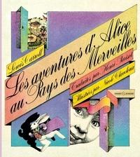 Lewis Carroll - Les aventures d'Alice au Pays des Merveilles.