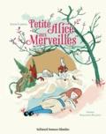 Lewis Carroll - Petite Alice aux Merveilles.