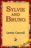 Lewis Carroll - Sylvie and Bruno.