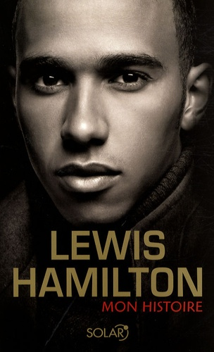 Lewis Hamilton - Mon histoire.